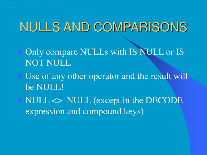 NULLS AND COMPARISONS