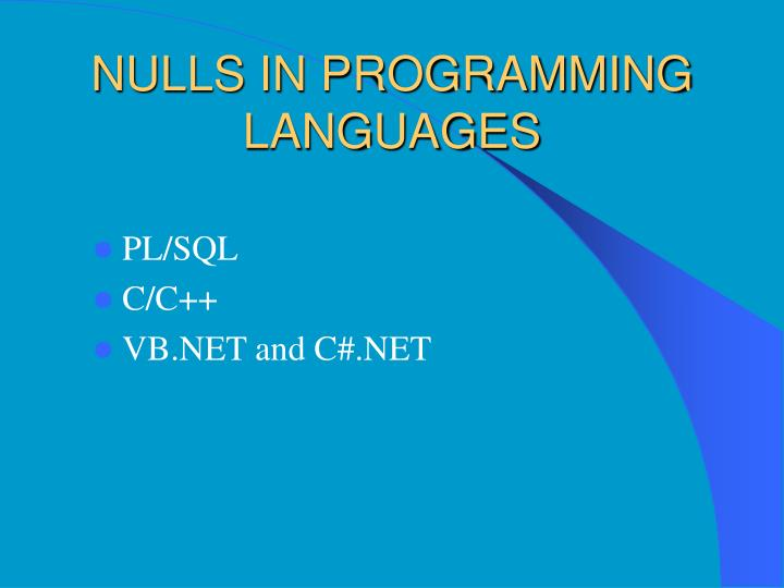 NULLS IN PROGRAMMING LANGUAGES