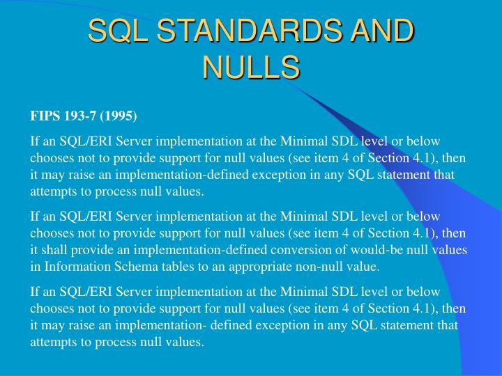 SQL STANDARDS AND NULLS
