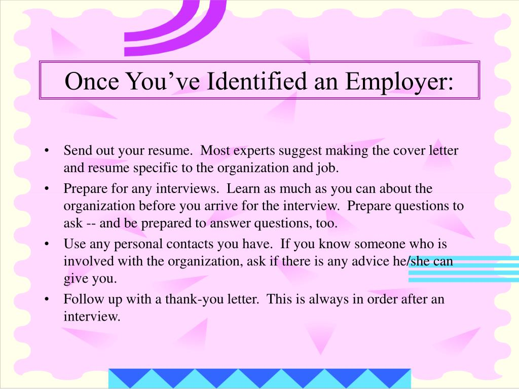 Once You've Identified an Employer: