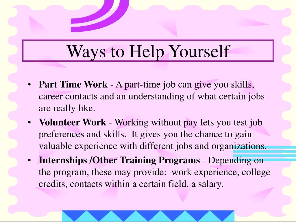 Ways to Help Yourself