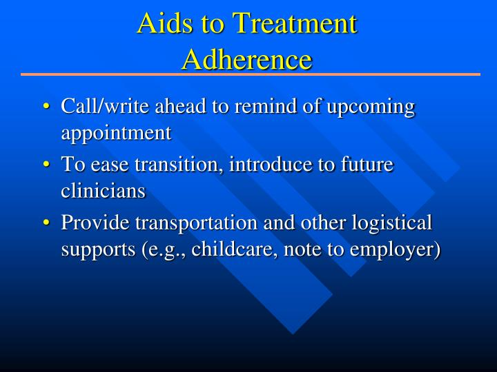 Aids to Treatment Adherence