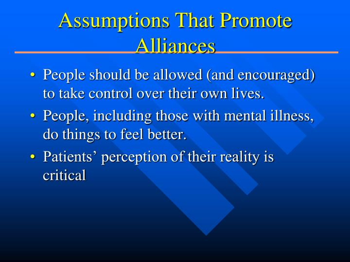 Assumptions That Promote Alliances