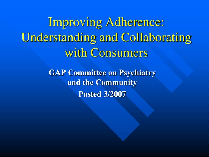 Improving adherence understanding and collaborating with consumers