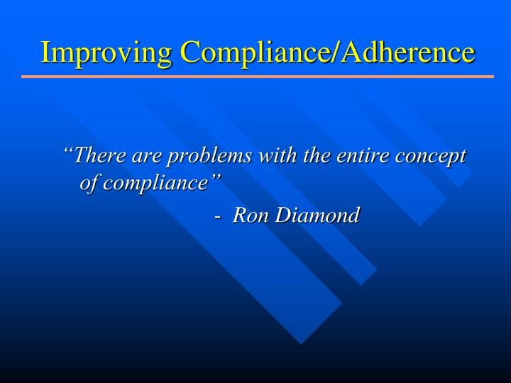 Improving Compliance/Adherence
