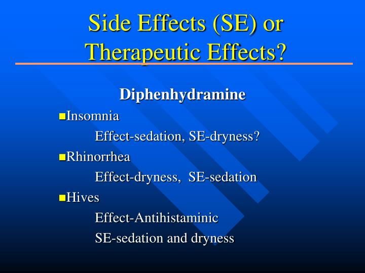 Side Effects (SE) or