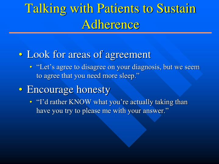 Talking with Patients to Sustain Adherence