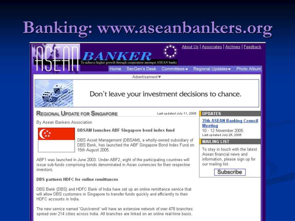 Banking: www.aseanbankers.org