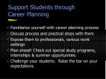 support students through career planning