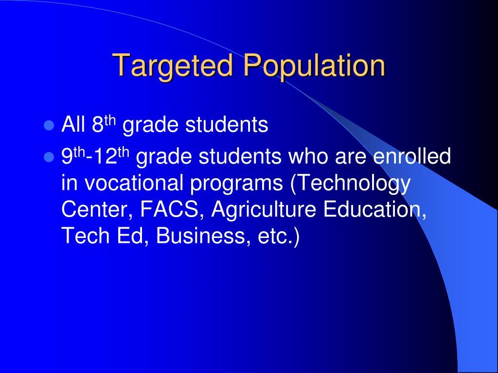 Targeted Population