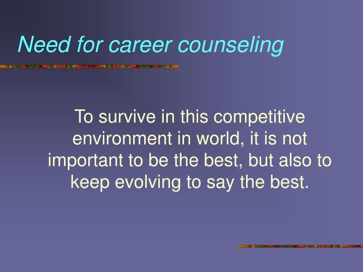 Need for career counseling
