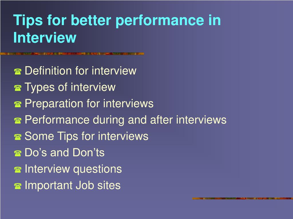 Tips for better performance in Interview