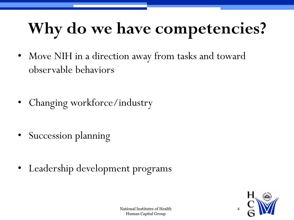 Why do we have competencies?