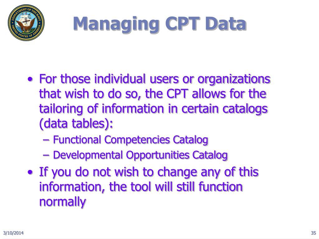 Managing CPT Data