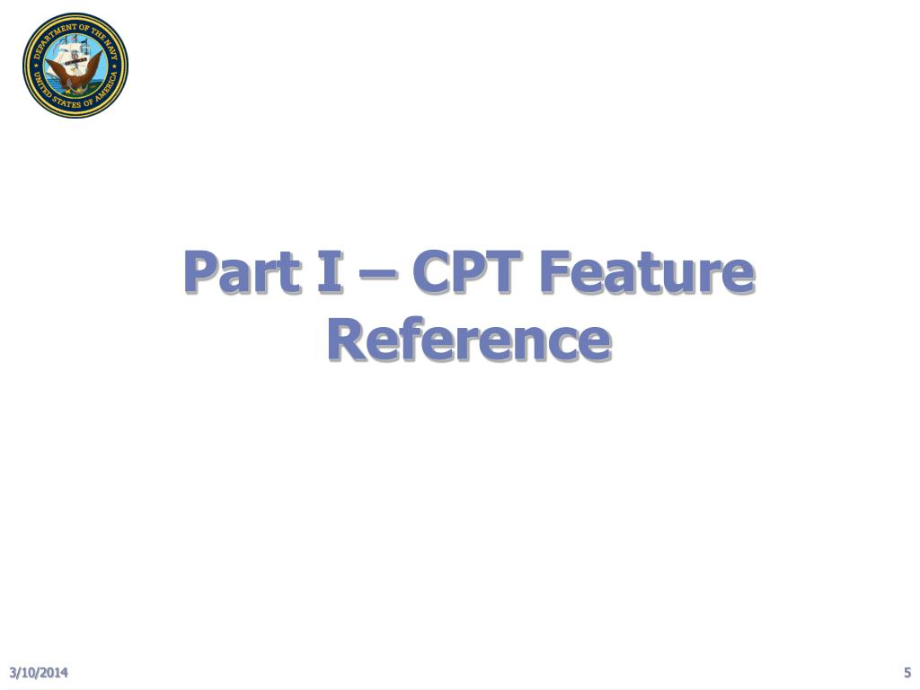 Part I – CPT Feature Reference