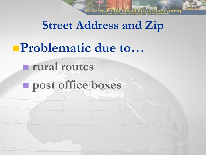 Street Address and Zip