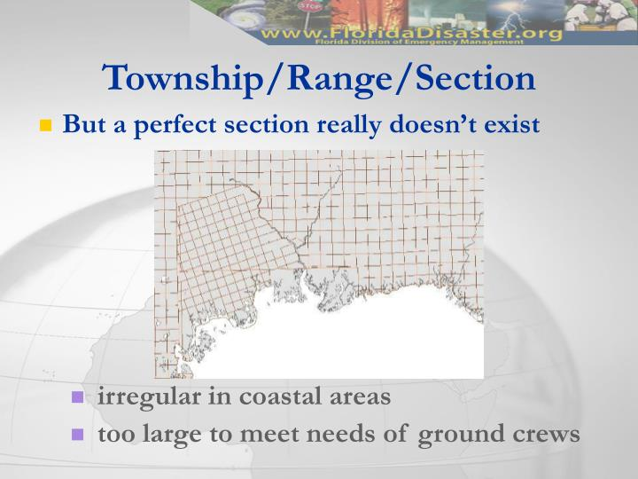 Township/Range/Section