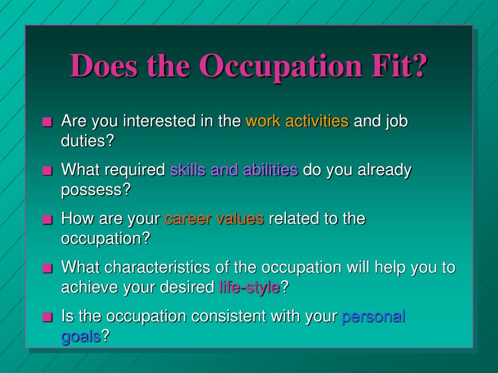 Does the Occupation Fit?