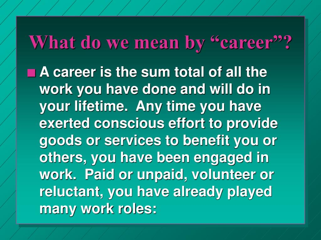 """What do we mean by """"career""""?"""