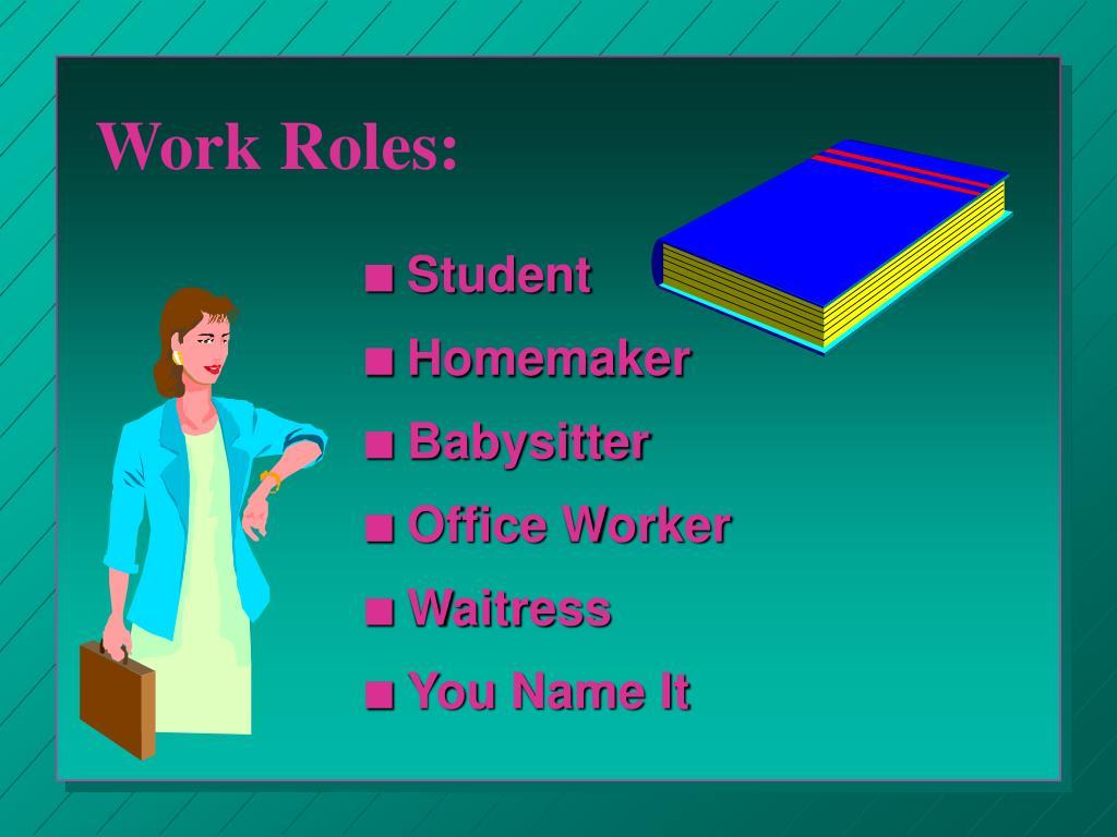 Work Roles:
