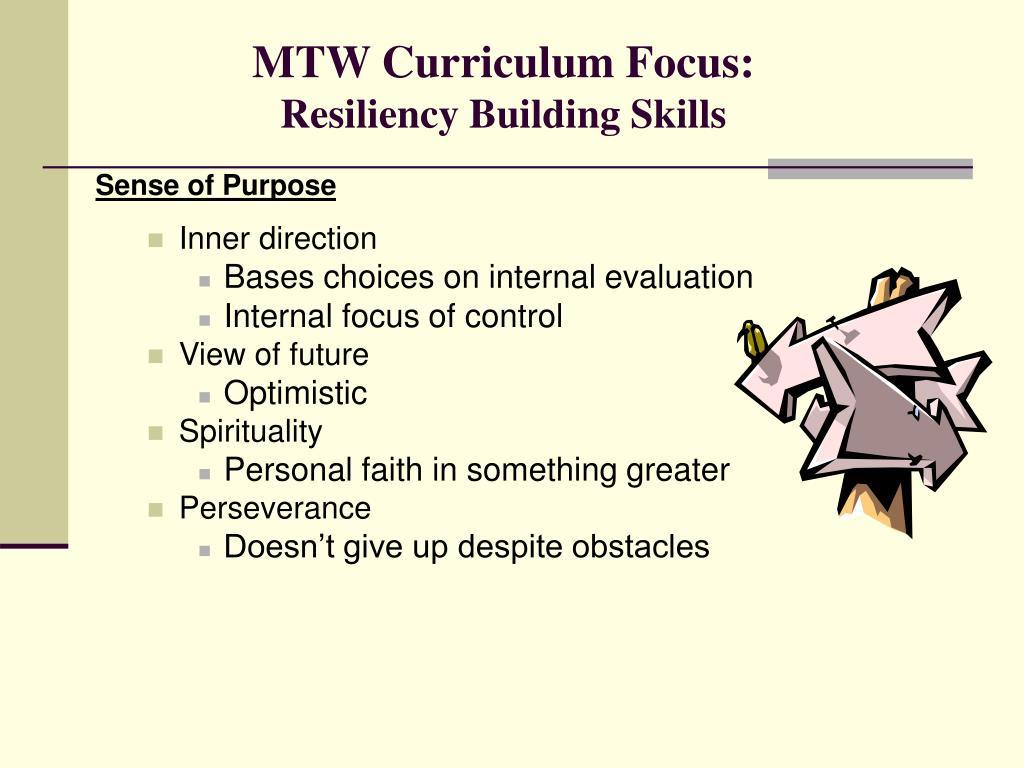 MTW Curriculum Focus: