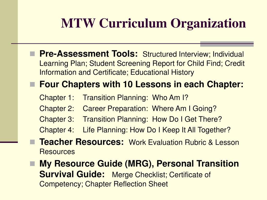 MTW Curriculum Organization