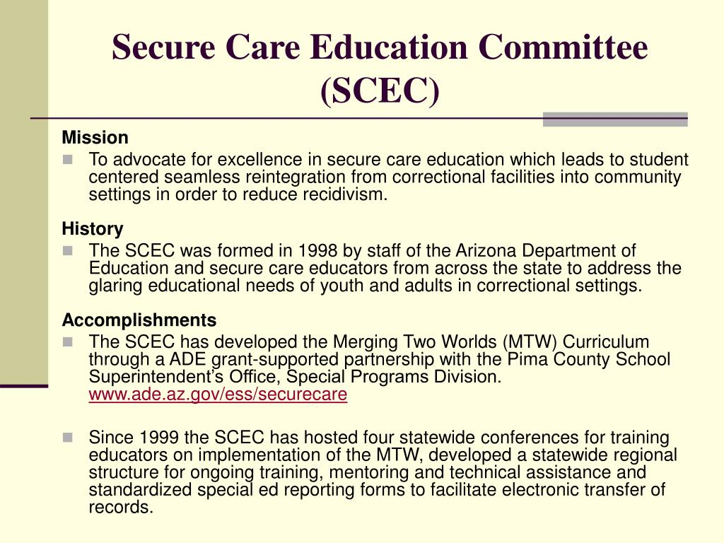 Secure Care Education Committee (SCEC)