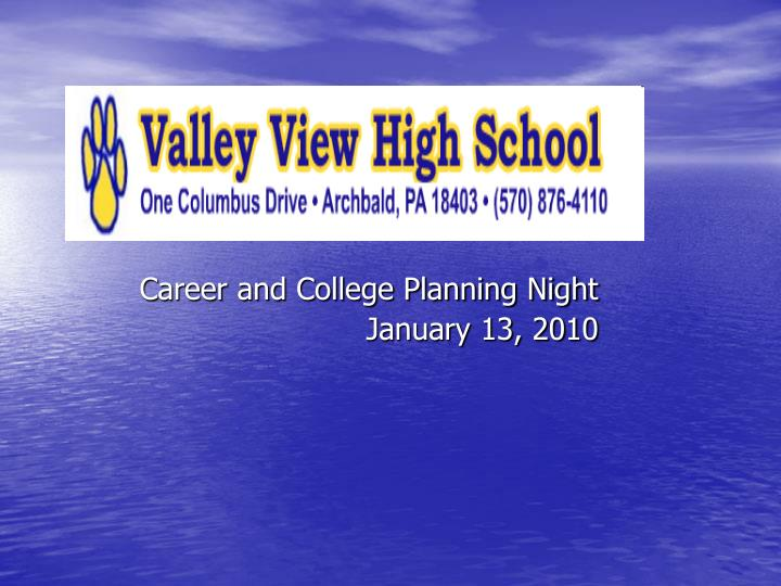 Career and college planning night january 13 2010