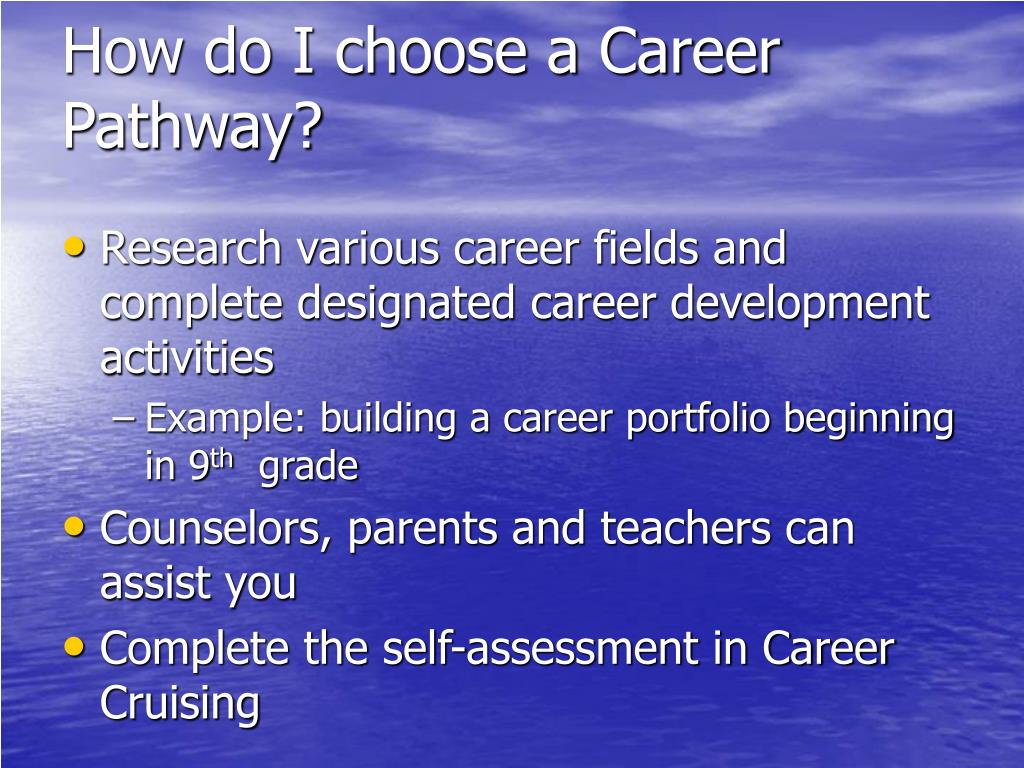 How do I choose a Career Pathway?