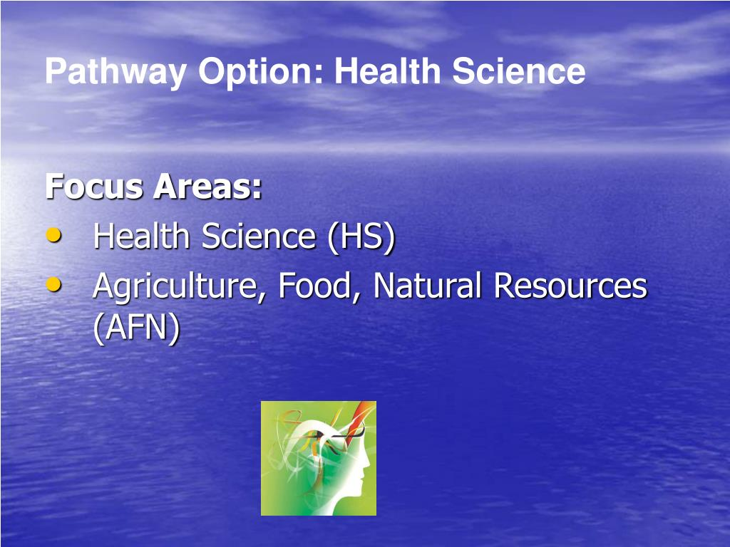 Pathway Option: Health Science