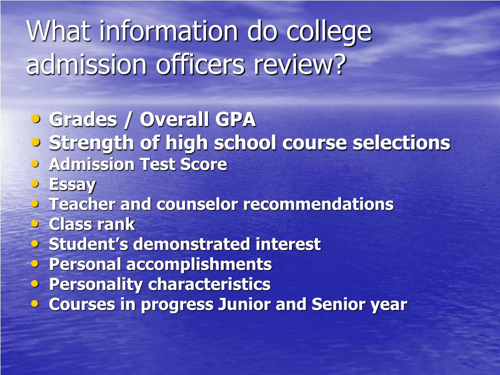 What information do college admission officers review?