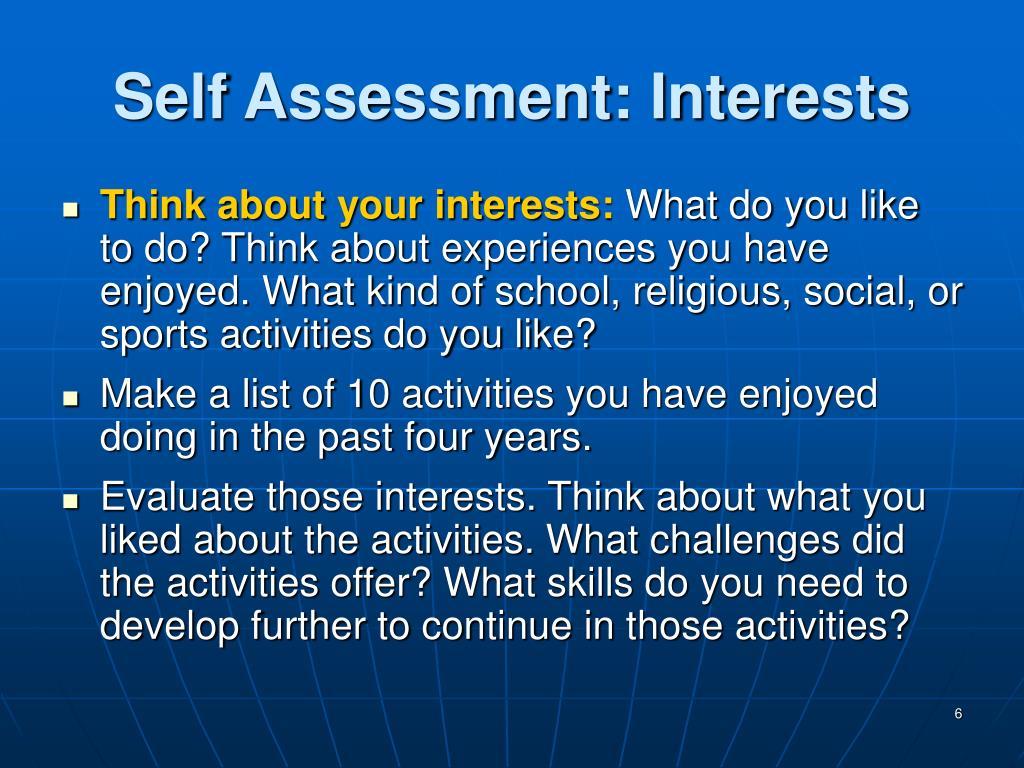 Self Assessment: Interests