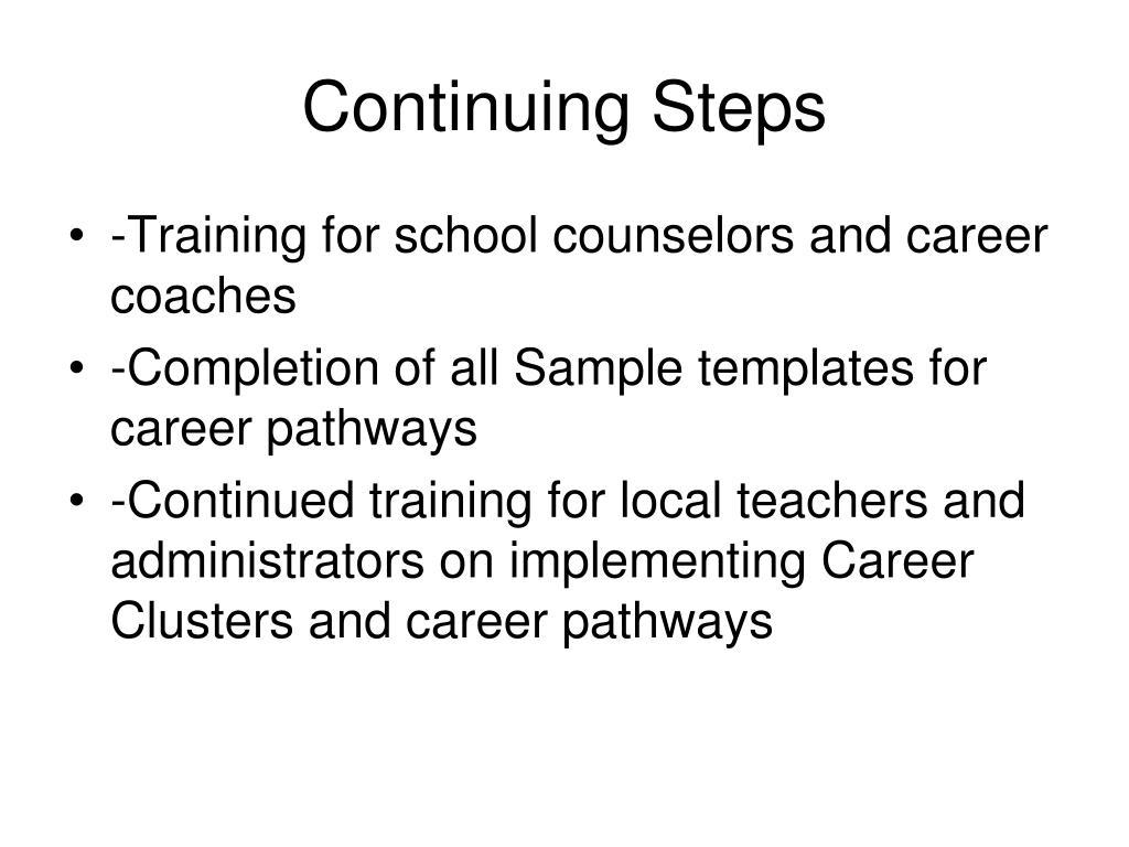 Continuing Steps