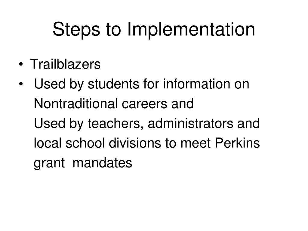 Steps to Implementation