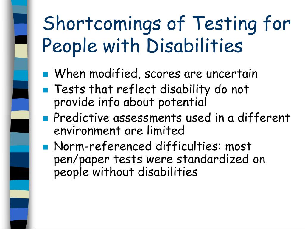 Shortcomings of Testing for People with Disabilities