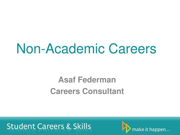 Non academic careers