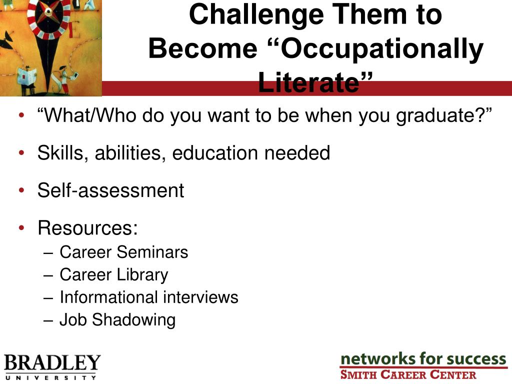 """Challenge Them to Become """"Occupationally Literate"""""""