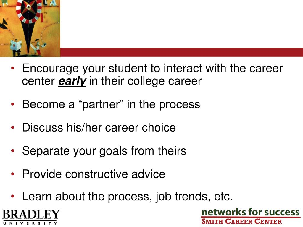 Encourage your student to interact with the career center
