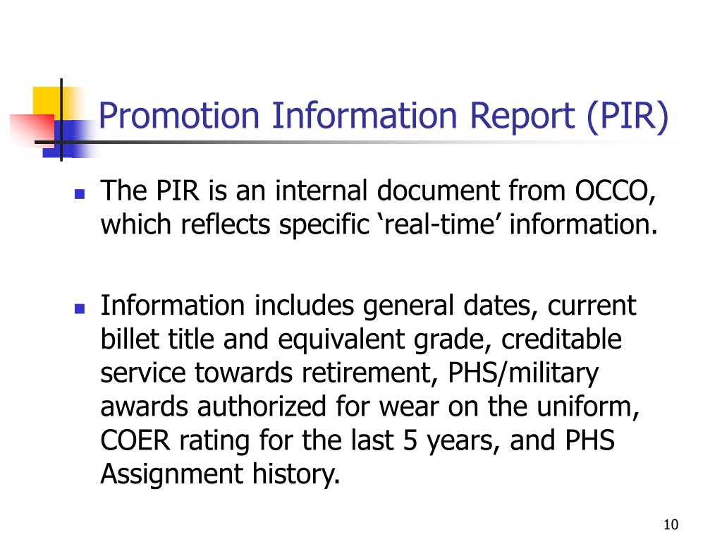 Promotion Information Report (PIR)