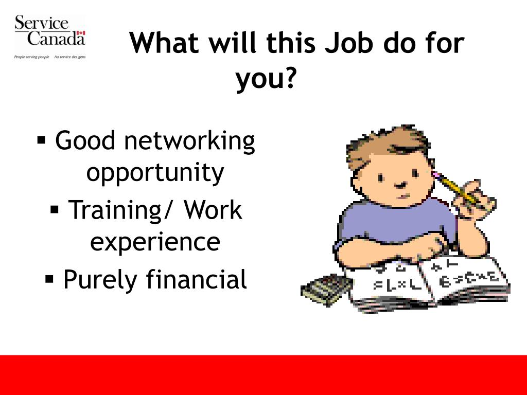 What will this Job do for you?