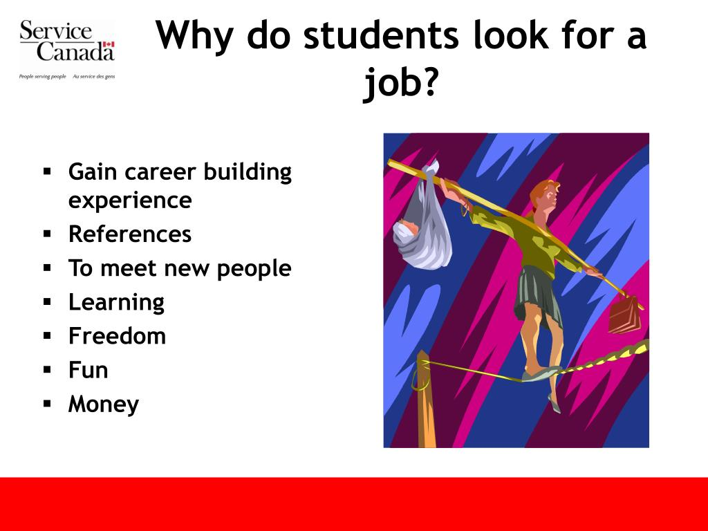 Why do students look for a job?