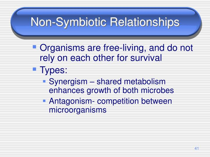 Non-Symbiotic Relationships