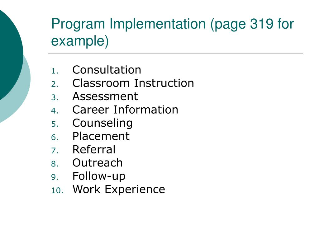Program Implementation (page 319 for example)