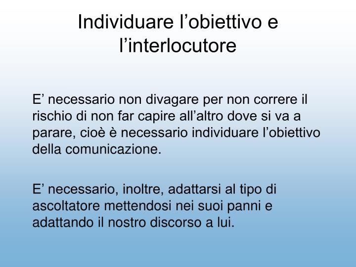 Individuare lobiettivo e linterlocutore