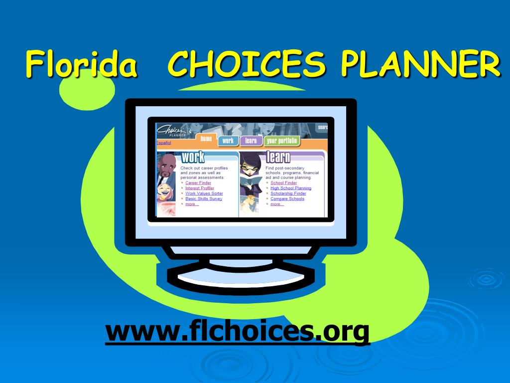 Florida  CHOICES PLANNER