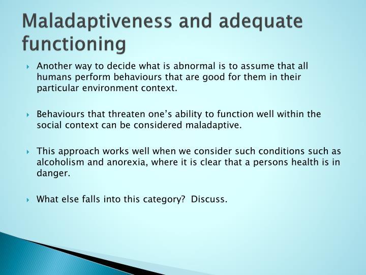 Maladaptiveness