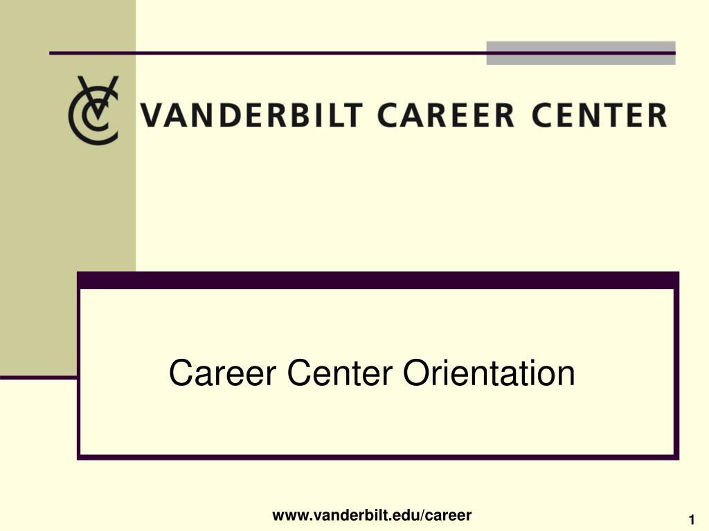 Career Center Orientation