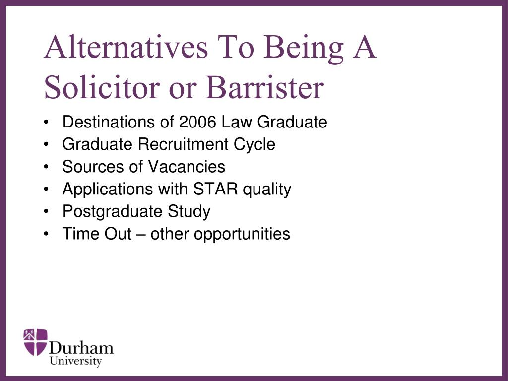Alternatives To Being A Solicitor or Barrister