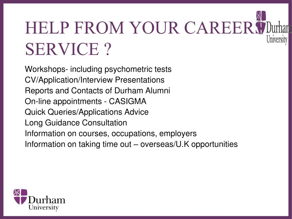 HELP FROM YOUR CAREERS SERVICE ?