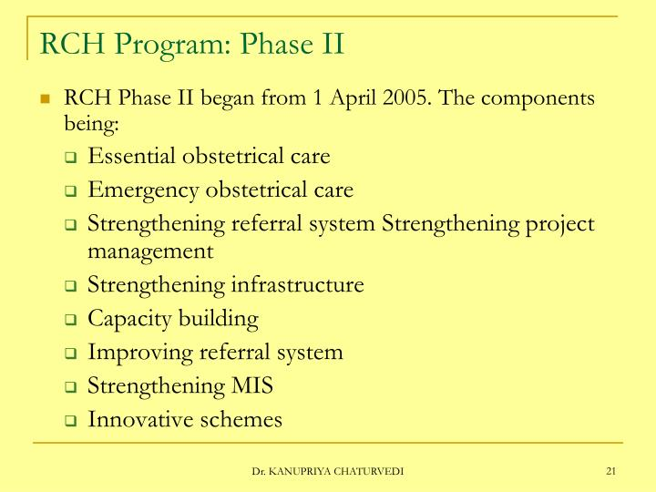 RCH Program: Phase II
